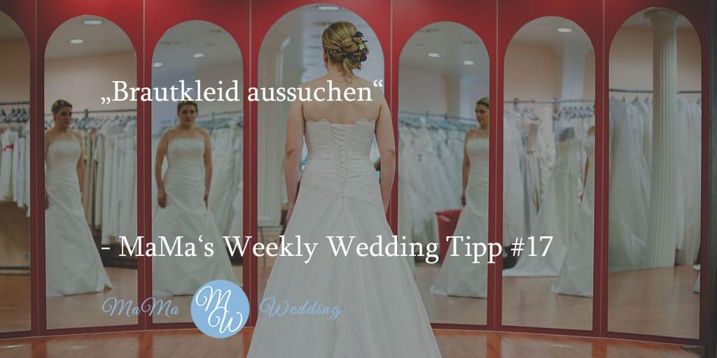 MaMa's Weekly Wedding Tipp #17